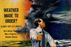 Vì sao Mỹ có thể tạo ra siêu vũ khí thời tiết?