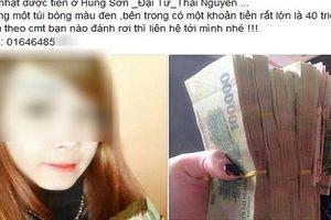 9X Thái Nguyên nhặt được 40 triệu, đăng tin tìm người mất