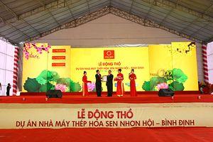 Động thổ dự án nhà máy Thép Hoa Sen Nhơn Hội – Bình Định