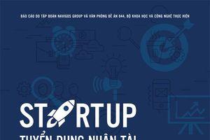 'Startup tuyển dụng nhân tài - làm thế nào để thành công?'