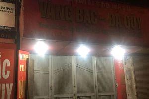 Dùng vật nghi súng cướp tiệm vàng ở đường Láng trong đêm