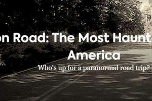 Con đường ma ám nổi tiếng nước Mỹ thách thức cả những ai can đảm nhất
