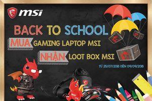 Mua laptop MSI, săn loot box độc đáo