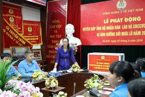 Công đoàn Y tế VN phát động ủng hộ nhân dân Lào và người lao động bị ảnh hưởng mưa lũ