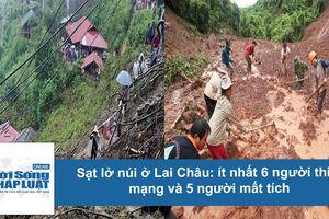 Tan hoang cảnh sạt lở núi ở Lai Châu khiến 11 người thương vong
