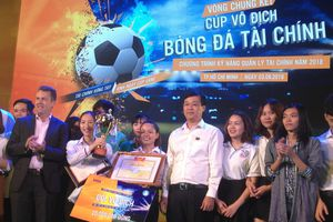 Chung kết toàn quốc cuộc thi 'Bóng đá tài chính'