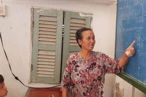 Bà giáo dành trọn cuộc đời 'nâng bước' học trò nghèo