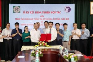 Trung tâm Công nghệ thông tin – Bộ VHTTDL và Trường Đại học Công nghệ, Đại học QG Hà Nội ký kết thỏa thuận hợp tác