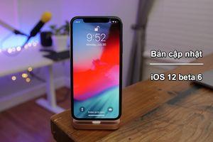 Apple phát hành bản cập nhật iOS 12 beta 6