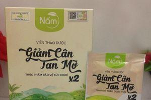 Bột tăng cân và viên giảm cân tan mỡ Nấm chưa được cấp phép ngang nhiên bán trên thị trường