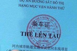 Vì sao thẻ lên tàu đường sắt trên cao Cát Linh - Hà Đông in chữ Trung Quốc?