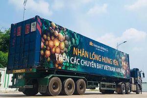 Sau Phở Việt, vải thiều đến nhãn lồng Hưng Yên lên máy bay Vietnam Airlines