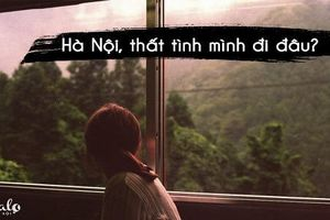 Đi đâu để giải tỏa nỗi đau thất tình tại Hà Nội?
