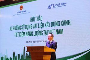 Kết nối ba 'nhà' để phát triển vật liệu xanh, công trình xanh tại Việt Nam