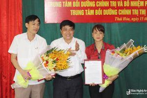 TX.Thái Hòa bổ nhiệm Trưởng Ban Tuyên giáo đồng thời là Giám đốc TT Bồi dưỡng chính trị 