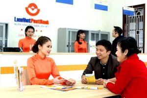 LienVietPostBank điều chỉnh các chỉ tiêu kinh doanh
