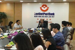 LienVietPostBank điều chỉnh giảm các chỉ tiêu kinh doanh
