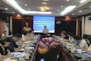Trưởng Ban Tổ chức TƯ Phạm Minh Chính đánh giá cao công tác chuẩn bị Đại hội XII của Tổng LĐLĐVN