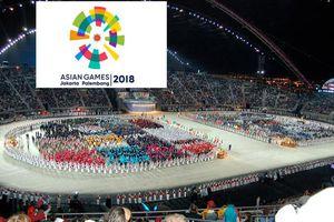 Khai mạc Asiad 2018: Tưng bừng lễ hội
