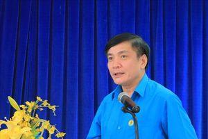 Chủ tịch Tổng LĐLĐVN Bùi Văn Cường: Phải để người lao động tin tưởng vào tổ chức công đoàn