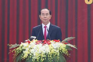 Chủ tịch nước Trần Đại Quang: Thế hệ trẻ phải tiếp tục học tập, tu dưỡng, rèn luyện theo tấm gương Bác Tôn