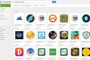 Ứng dụng đào tiền ảo vẫn 'nhan nhản' dù Google phát lệnh cấm