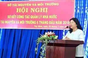 Sở TN&MT Tây Ninh: Quyết tâm hoàn thành tốt nhiệm vụ năm 2018