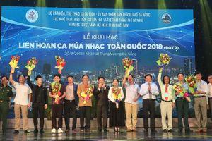 Khai mạc liên hoan ca múa nhạc toàn quốc 2018
