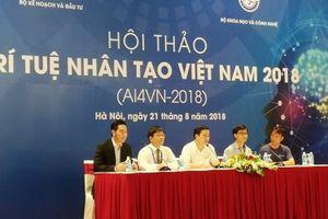Việt Nam tập trung nguồn lực phát triển Trí tuệ Nhân tạo