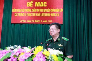 Bế mạc kiểm tra đại đội trưởng, chính trị viên đại đội, chủ nhiệm lớp các trường