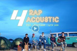 'Bộ sậu' của rapper Đen Vâu lại chiều lòng người hâm mộ với MV Rap Acoustic 4