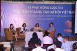 Phát động Cuộc thi thử thách sáng tạo xã hội Việt Nam năm 2018