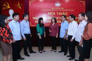 Tìm giải pháp phát huy vai trò của Ủy ban MTTQ Việt Nam các cấp