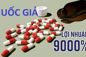 Thuốc giả, kém chất lượng: Thủ tướng chỉ thị Bộ Y tế tăng cường quản lý cung ứng thuốc