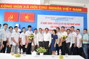Đoàn Việt Nam xuất quân sang Thái Lan dự cuộc thi tay nghề ASEAN