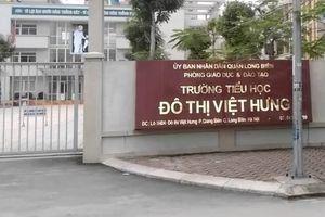 Sẽ kiểm điểm trách nhiệm 'thu sai' ở Trường TH Đô thị Việt Hưng (Hà Nội)