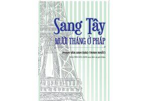 Giới thiệu Sang Tây - mười tháng ở Pháp của học giả Đào Trinh Nhất