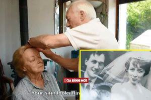 Clip người đàn ông của năm: 84 tuổi vẫn trang điểm cho vợ bị mù mỗi ngày