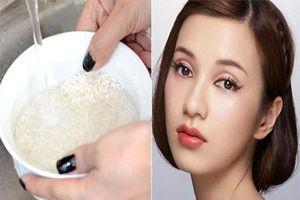 Tác dụng làm đẹp tuyệt vời của nước vo gạo