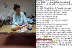 Con trai sinh đúng ngày Olympic Việt Nam giành chiến thắng, ông bố chẳng ngần ngại đặt tên con là Văn Toàn