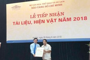 Bảo tàng Hồ Chí Minh tiếp nhận hơn 80 tài liệu, hiện vật quý