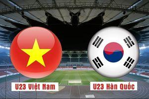 Tường thuật trực tiếp U23 Việt Nam vs U23 Hàn Quốc