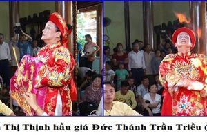 Nghệ nhân Phạm Thị Thịnh - bao sóng gió cuộc đời đều qua đi nhờ ánh dương quang đại của đạo Mẫu
