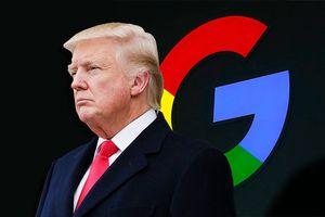 Ông Trump đã đúng, quyền lực Google quá lớn và đáng lo ngại