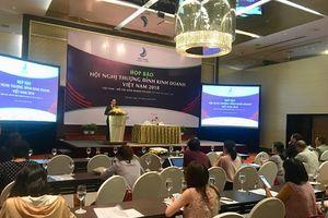 1.200 doanh nghiệp sẽ dự Hội nghị Thượng đỉnh Kinh doanh Việt Nam 2018