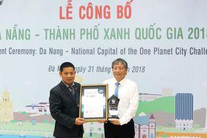 Đà Nẵng được công nhận danh hiệu Thành phố Xanh quốc gia