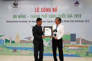 Đà Nẵng công bố danh hiệu 'Thành phố Xanh Quốc gia Việt Nam 2017-2018'