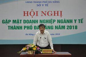 Doanh nghiệp Nhật, Hàn Quốc có ý định đầu tư xây dựng bệnh viện tại Đà Nẵng