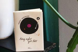 Gặp một Haruki Murakami chân thật ở tiểu thuyết đầu tay