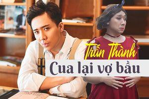 Sau 'Khi đàn ông mang bầu', Trấn Thành 'cua lại vợ bầu' trong lần đầu đóng phim chiếu Tết Nguyên đán 2019